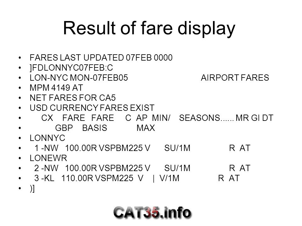 Result of fare display FARES LAST UPDATED 07FEB 0000 ]FDLONNYC07FEB:C